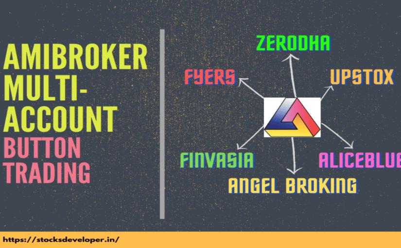 AmiBroker Multi-Account Button Trading